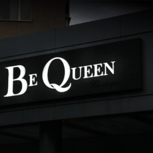 Boutique Be Queen with composite panel sign with embossed letters