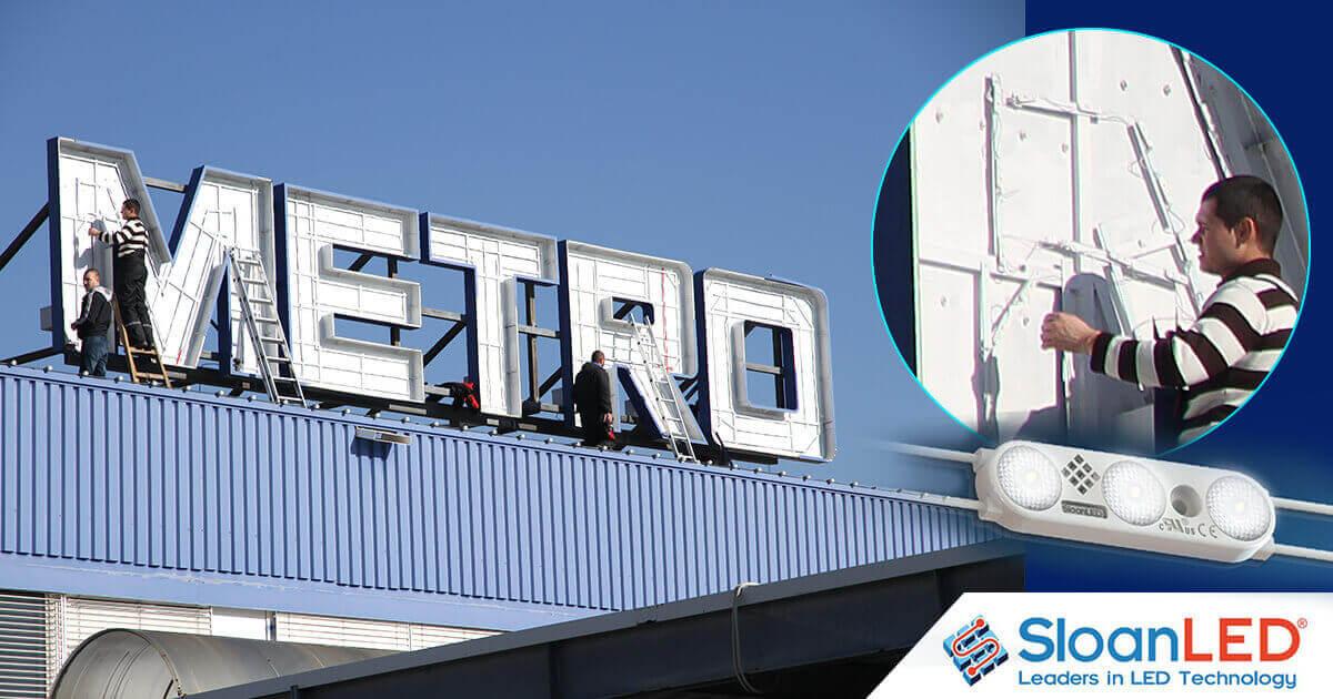 Ремонт на обемни букви за Магазин Metro - инсталиране на LED осветление SloanLED Prism