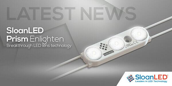 Latest News SloanLED Prism Enlighten - breakthrough LED lens technology